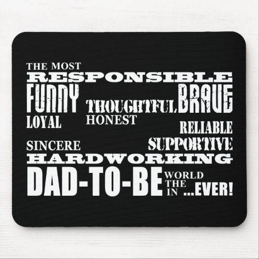 Best Greatest Future Fathers Dads to Be Qualities Mouse Pad