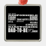 Best Greatest Future Fathers Dads to Be Qualities Ornaments