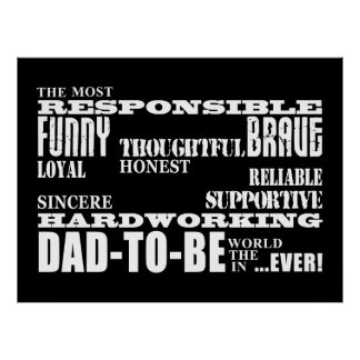 Best Greatest Future Fathers Dads to Be Qualities Poster