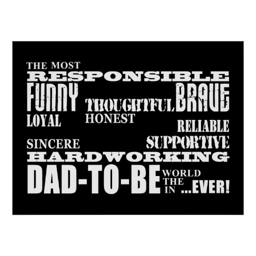 Best Greatest Future Fathers Dads to Be Qualities Print