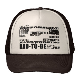 Best Greatest Future Fathers Dads to Be Qualities Trucker Hat