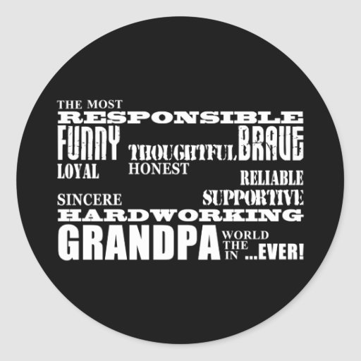 Best & Greatest Grandfathers & Grandpas Qualities Classic Round Sticker