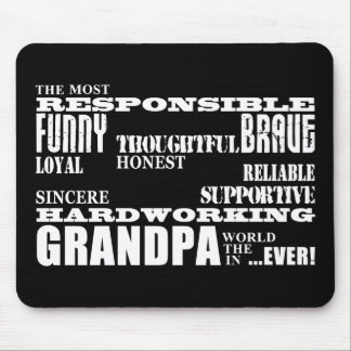 Best & Greatest Grandfathers & Grandpas Qualities Mouse Pad
