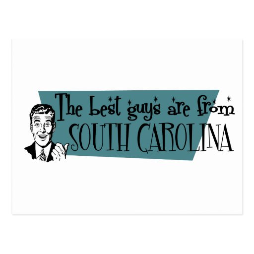 Best Guys are from South Carolina Post Cards