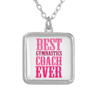 Best Gymnastics Coach Ever Silver Plated Necklace