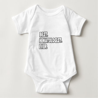 Best Hematologist Ever Baby Bodysuit
