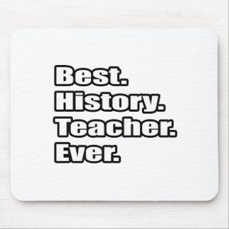 Best History Teacher Ever Mouse Mats
