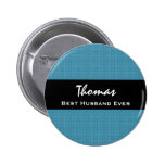 Best Husband Ever Blue and Black Custom Name Pinback Buttons