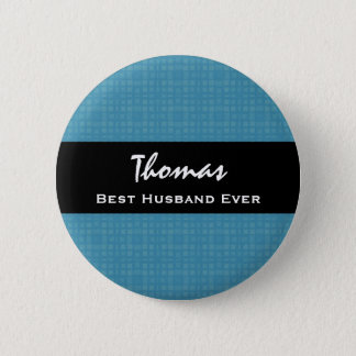 Best Husband Ever Blue and Black Custom Name Pinback Button