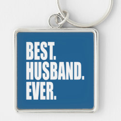 Premium Square Keychain with Best. Husband. Ever. (blue) design