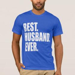 Men's Basic American Apparel T-Shirt with Best. Husband. Ever. (blue) design