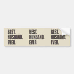 Bumper Sticker with Best. Husband. Ever. design