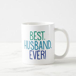 Best. Husband. Ever! Coffee Mug