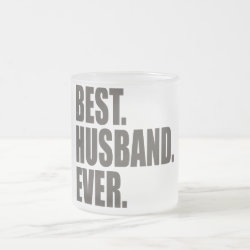 Frosted Glass Mug with Best. Husband. Ever. design