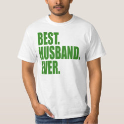 Men's Crew Value T-Shirt with Best. Husband. Ever. (green) design