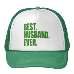 Trucker Hat with Best. Husband. Ever. (green) design