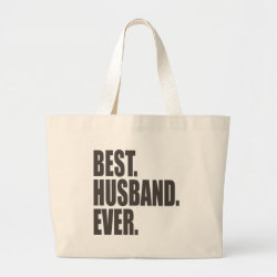 Jumbo Tote Bag with Best. Husband. Ever. design