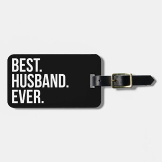 Best Husband Ever Luggage Tag