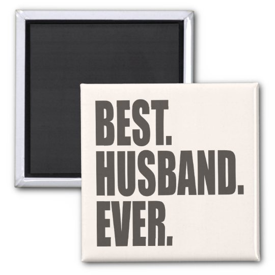 Best. Husband. Ever. Magnet