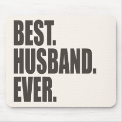 Mousepad with Best. Husband. Ever. design
