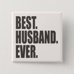 Square Button with Best. Husband. Ever. design
