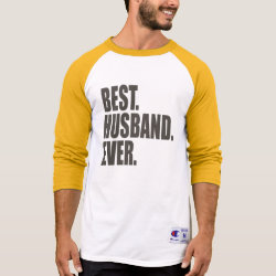 Best. Husband. Ever. Men's Champion Raglan 3/4 Sleeve Shirt