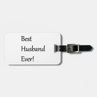 Best Husband Every Luggage Tag