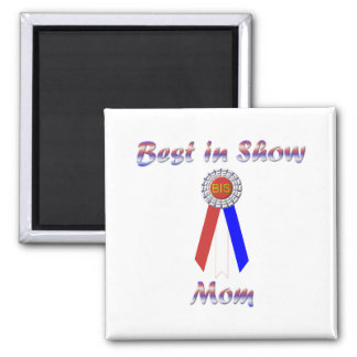 Best In Show Mom (Rosette) Magnets
