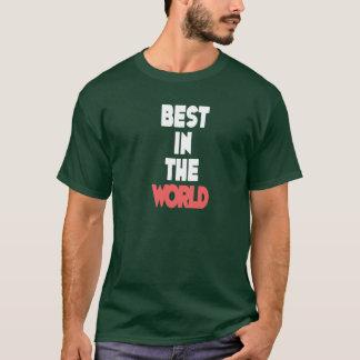 Best in the World - Wrestling Shirt