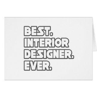 Best Interior Designer Ever Greeting Card