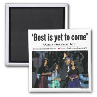 """""""Best is Yet to Come"""" Obama Magnet"""