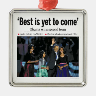 Best is Yet to Come: Obama Wins 2nd Term Ornament
