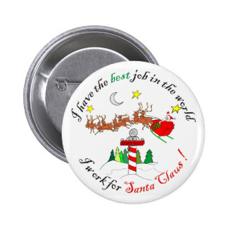 Best Job in the Worlk at the North Pole Pinback Button