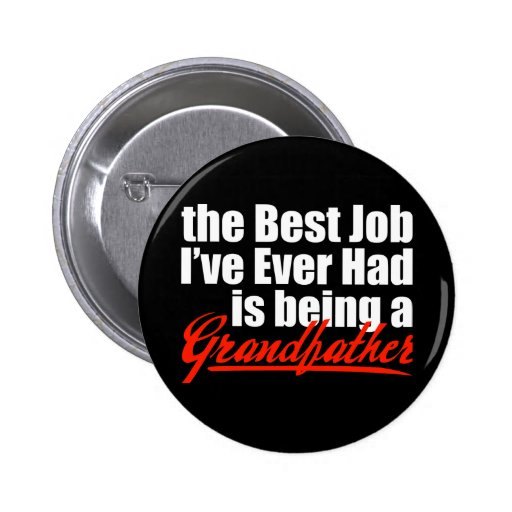 Best Job is Being a Grandfather 2 Inch Round Button