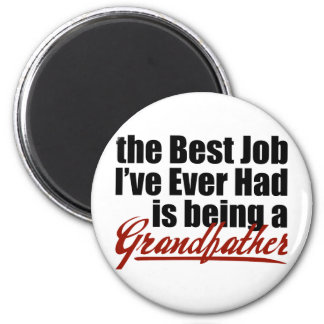 Best Job is Being a Grandfather 2 Inch Round Magnet