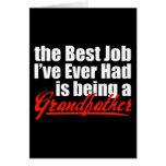 Best Job is Being a Grandfather Greeting Card