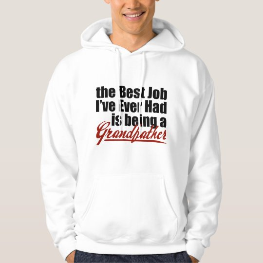 Best Job is Being a Grandfather Hoodie