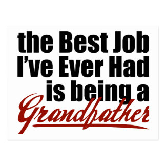 Best Job is Being a Grandfather Postcard