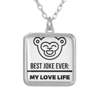 Best_Joke_Ever__2c2.png Silver Plated Necklace