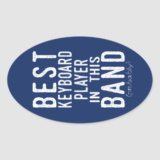 Best Keyboard Player (probably) (wht) Oval Sticker