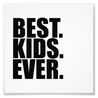 best kids ever - print