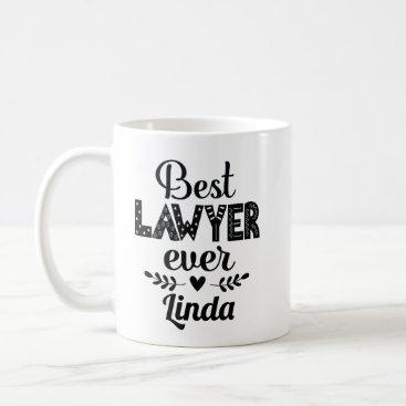Best Lawyer Ever Appreciation Gift Coffee Mug