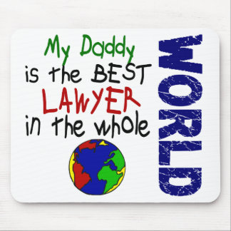 Best Lawyer In World 2 (Daddy) Mouse Pad