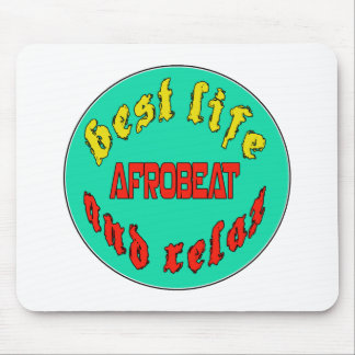 Best Life Afrobeat Mouse Pad