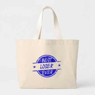 Best Loser Ever Blue Tote Bags