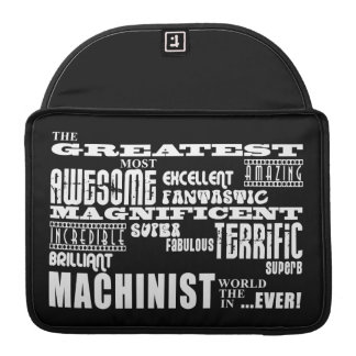 Best Machinists : Greatest Machinist MacBook Pro Sleeves