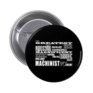 Best Machinists : Greatest Machinist Pins