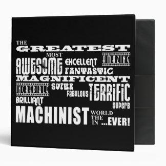 Best Machinists : Greatest Machinist Vinyl Binder