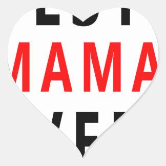 Best Mama Ever(3) Heart Sticker