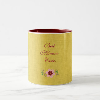 Best Mamaw Ever Two-Tone Coffee Mug